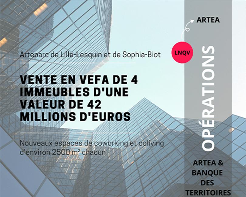 Artea quatre immeubles – Lille-Lesquin – Sophia-Biot